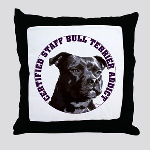 Staffordshire Bull Terrier Addict Throw Pillow