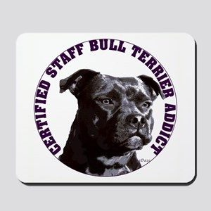 Staffordshire Bull Terrier Addict Mousepad