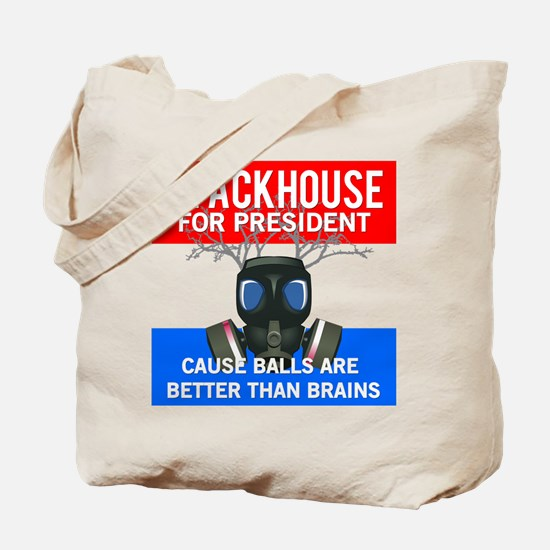 Stackhouse for President Tote Bag