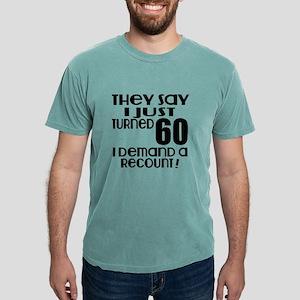 I Just Turned 60 Birthday T-Shirt