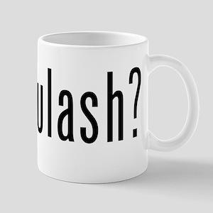 got goulash? Mug
