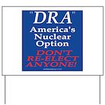 Nuclear Option Yard Sign