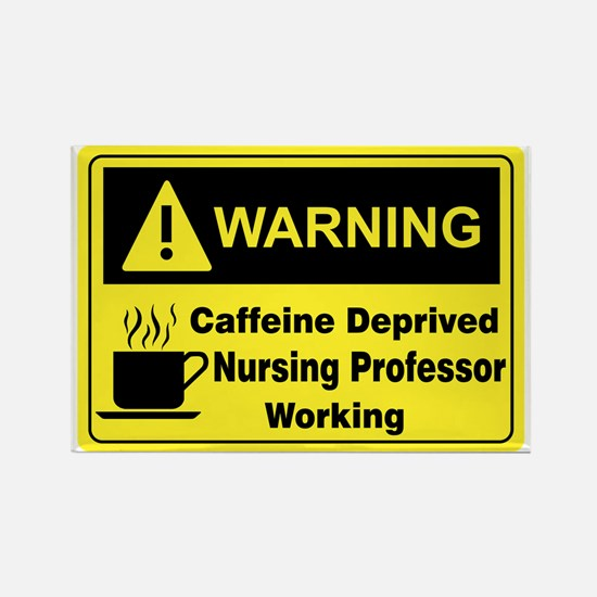 Caffeine Warning Nursing Rectangle Magnet