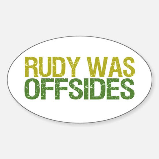 Rudy Was Offsides Oval Decal