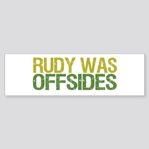 Rudy Was Offsides Bumper Sticker
