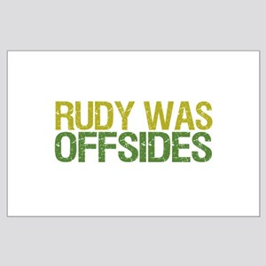 Rudy Was Offsides Large Poster