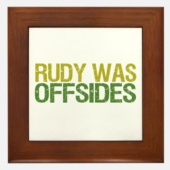 Rudy Was Offsides Framed Tile