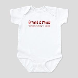 Ground & Pound That's How I R Infant Bodysuit