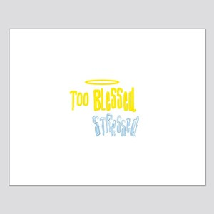 Too Blessed Small Poster