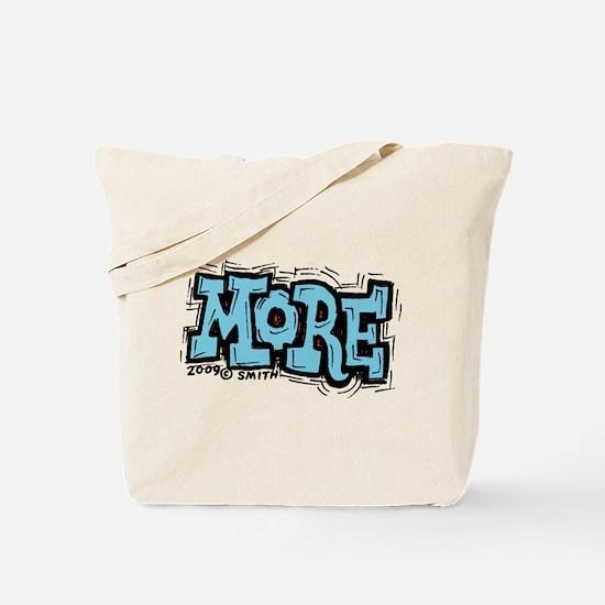 More Tote Bag