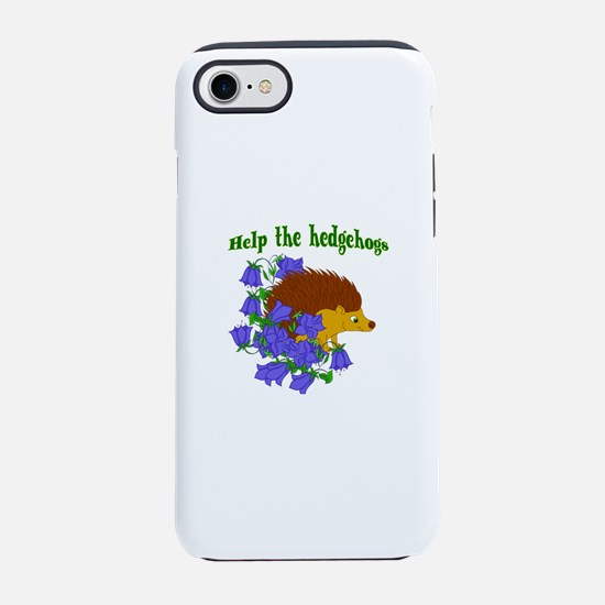 Help the Hedgehogs iPhone 7 Tough Case
