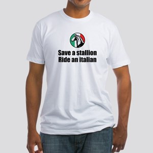 Save a Stallion Ride an Italian Fitted T-Shirt