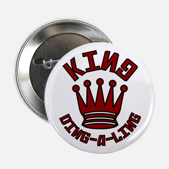 King Ding-A-Ling Button