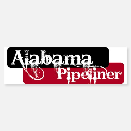 Alabama Pipeliner Bumper Bumper Bumper Sticker