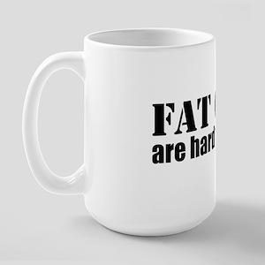 Fat Guys are hard to kidnap Large Mug