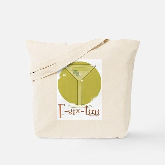 F-six-tini Tote Bag