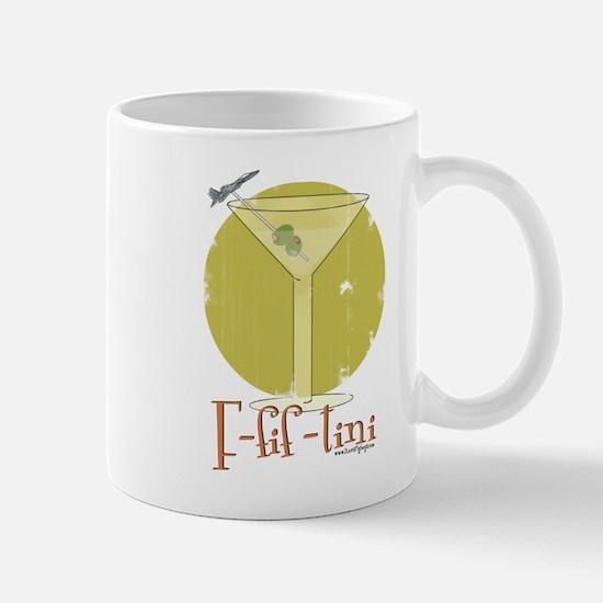 F-fif-tini Mug