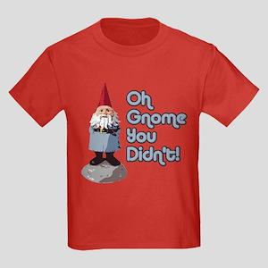 Oh Gnome You Didn't Kids Dark T-Shirt
