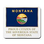 Montana Proud Citizen Mousepad