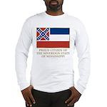 Mississippi Proud Citizen Long Sleeve T-Shirt