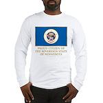 Minnesota Proud Citizen Long Sleeve T-Shirt
