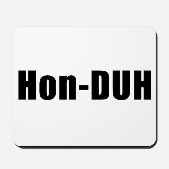 hon-duh Mousepad