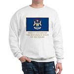 Michigan Proud Citizen Sweatshirt
