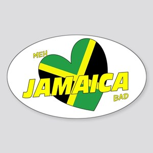 Meh love Jamaica bad Oval Sticker