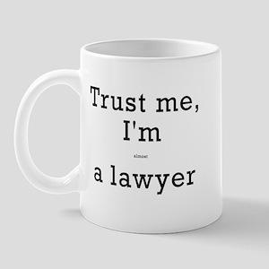 'Almost A Laywer' Mug