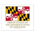 Maryland Proud Citizen Small Poster
