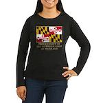 Maryland Proud Citizen Women's Long Sleeve Dark T-