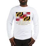 Maryland Proud Citizen Long Sleeve T-Shirt