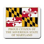 Maryland Proud Citizen Mousepad