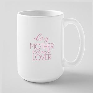 Dog Mother, Wine Lover Mugs