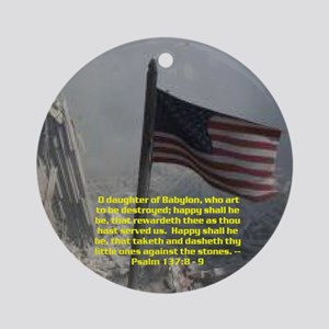 Psalm 137:8 - 9 Ornament (Round)