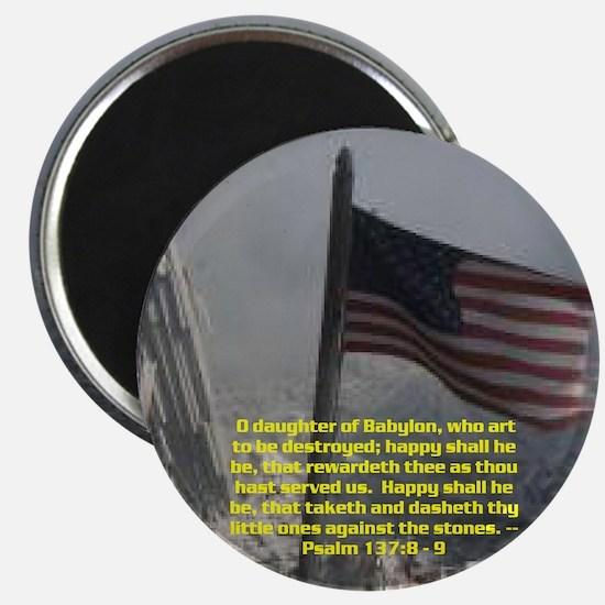 Psalm 137:8 - 9 Magnet