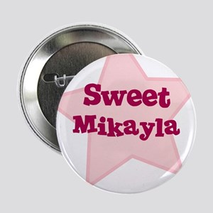 Sweet Mikayla Button