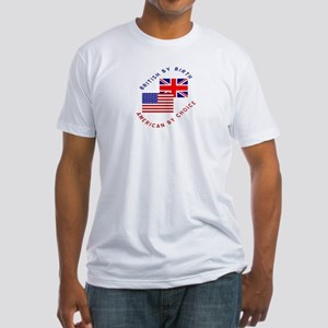 British by Birth American by Fitted T-Shirt