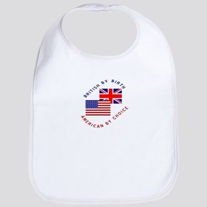 British by Birth American by Bib