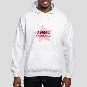 Sweet Michaela Hooded Sweatshirt