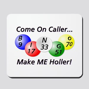 Come on Caller! Bingo! Mousepad