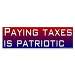 Bumper Sticker - Paying taxes is patriotic