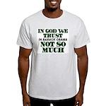 In God We Trust Light T-Shirt