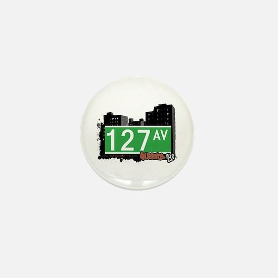 127 AVENUE, QUEENS, NYC Mini Button