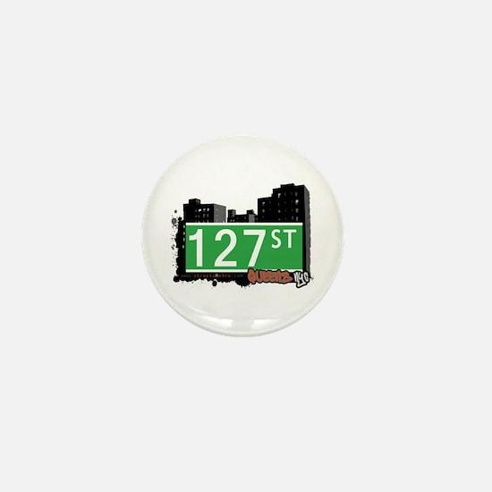 127 STREET, QUEENS, NYC Mini Button