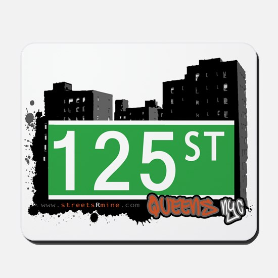 125 STREET, QUEENS, NYC Mousepad