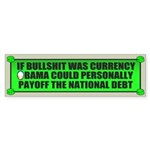 If Bullshit was Currency Bumper Sticker (10 pk)