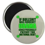 """If Bullshit was Currency 2.25"""" Magnet (10 pac"""