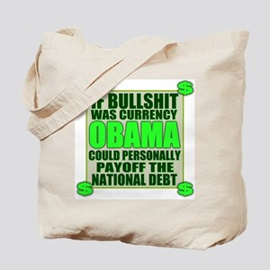 If Bullshit was Currency Tote Bag