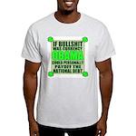 If Bullshit was Currency Light T-Shirt